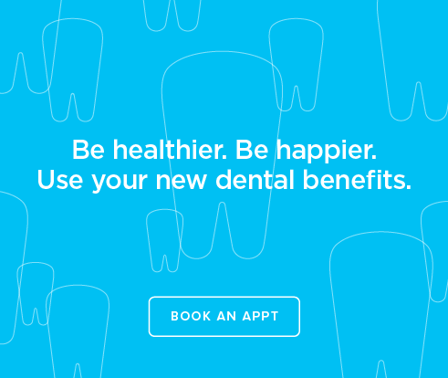 Be Heathier, Be Happier. Use your new dental benefits. - Prescott Valley Dental Group