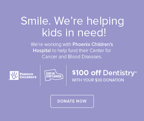 Prescott Valley Dental Group- We're working withPhoenix Children's Hospital to help fund their Center for Cancer and Blood Disease